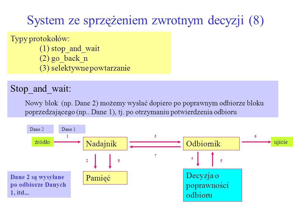 System ze sprzężeniem zwrotnym decyzji (8)