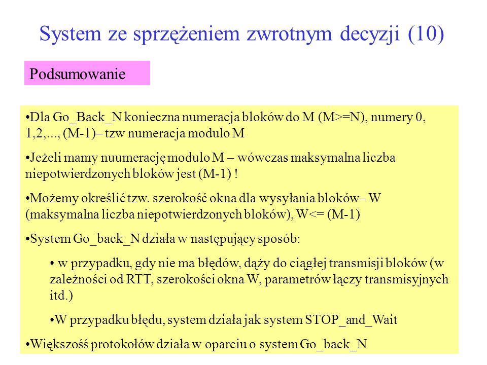 System ze sprzężeniem zwrotnym decyzji (10)