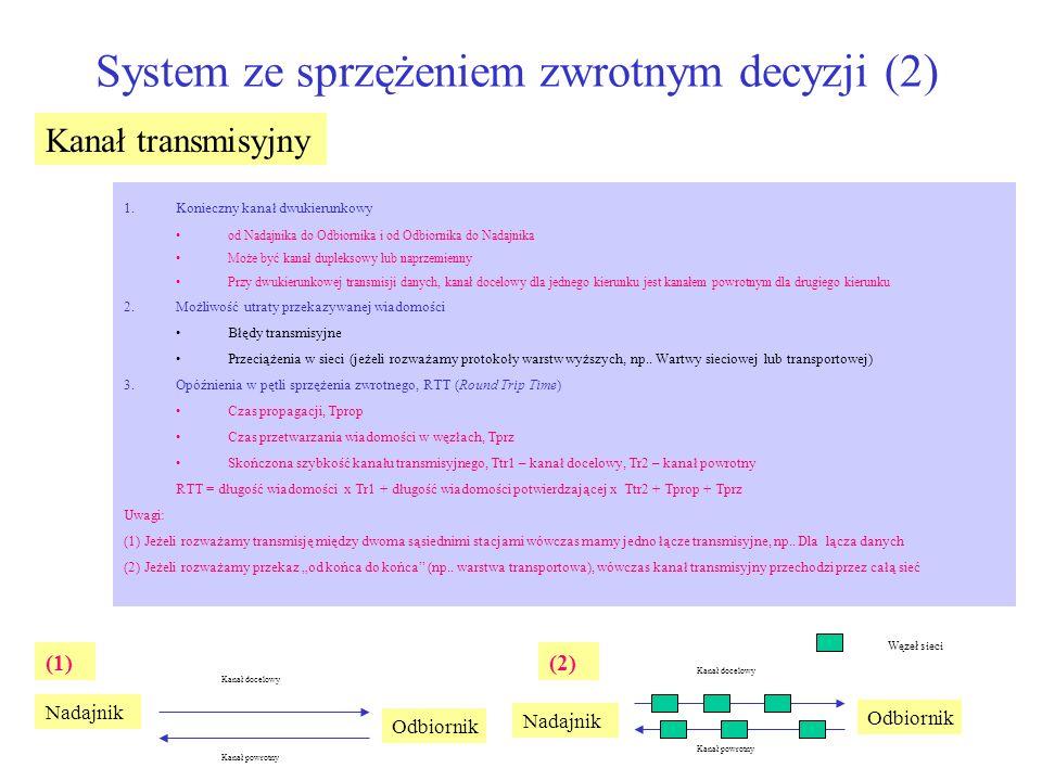 System ze sprzężeniem zwrotnym decyzji (2)