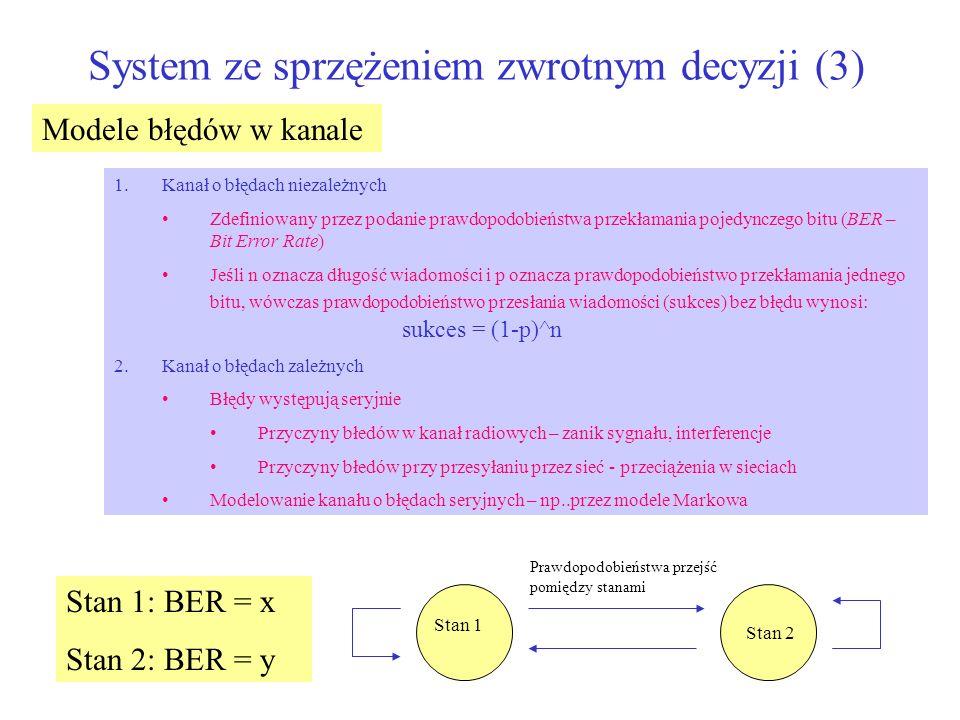 System ze sprzężeniem zwrotnym decyzji (3)
