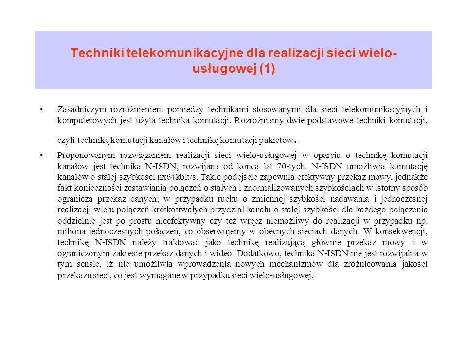 Techniki telekomunikacyjne dla realizacji sieci wielo-usługowej (1)
