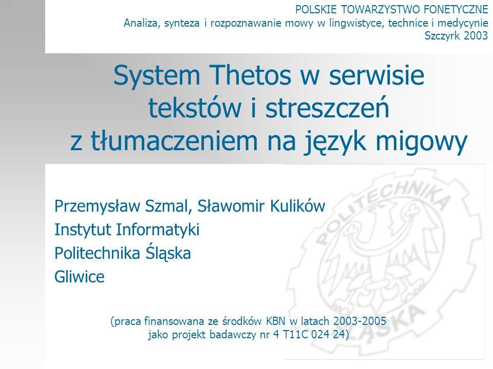 POLSKIE TOWARZYSTWO FONETYCZNE Analiza, synteza i rozpoznawanie mowy w lingwistyce, technice i medycynie Szczyrk 2003