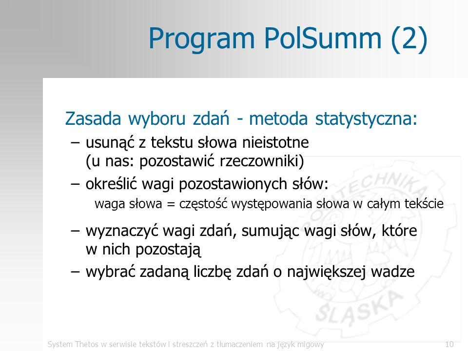 Program PolSumm (2) Zasada wyboru zdań - metoda statystyczna: