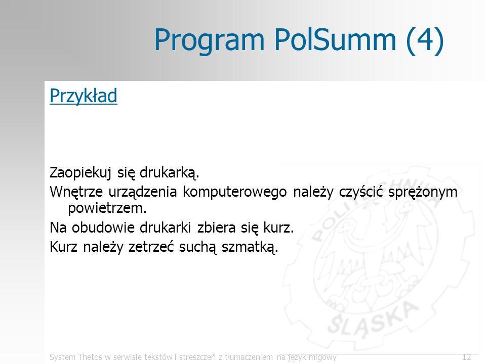 Program PolSumm (4) Przykład Zaopiekuj się drukarką.