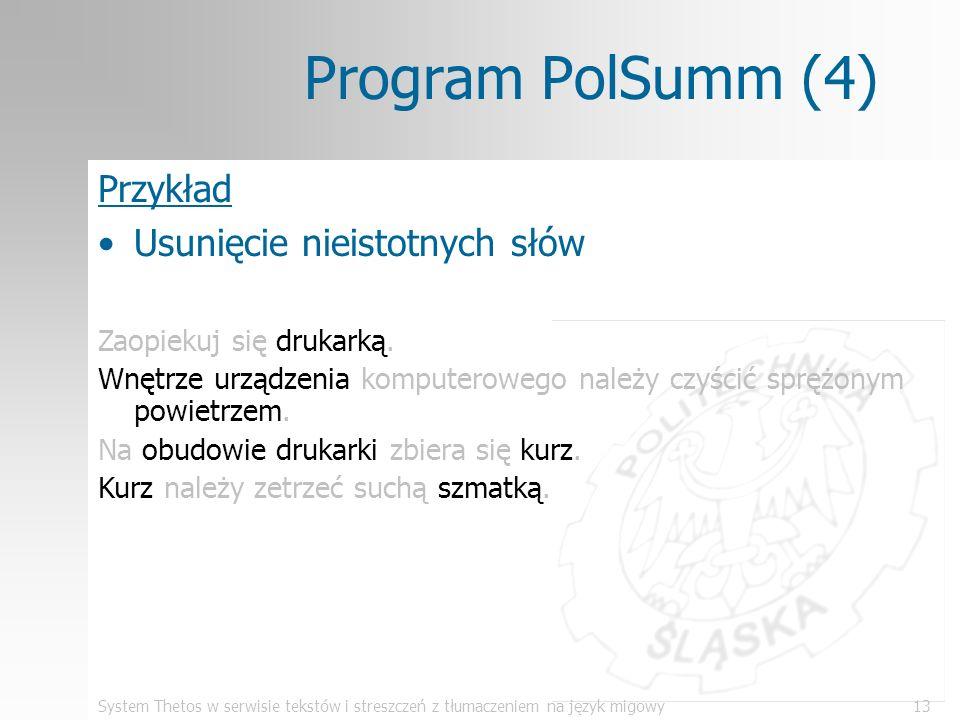 Program PolSumm (4) Przykład Usunięcie nieistotnych słów