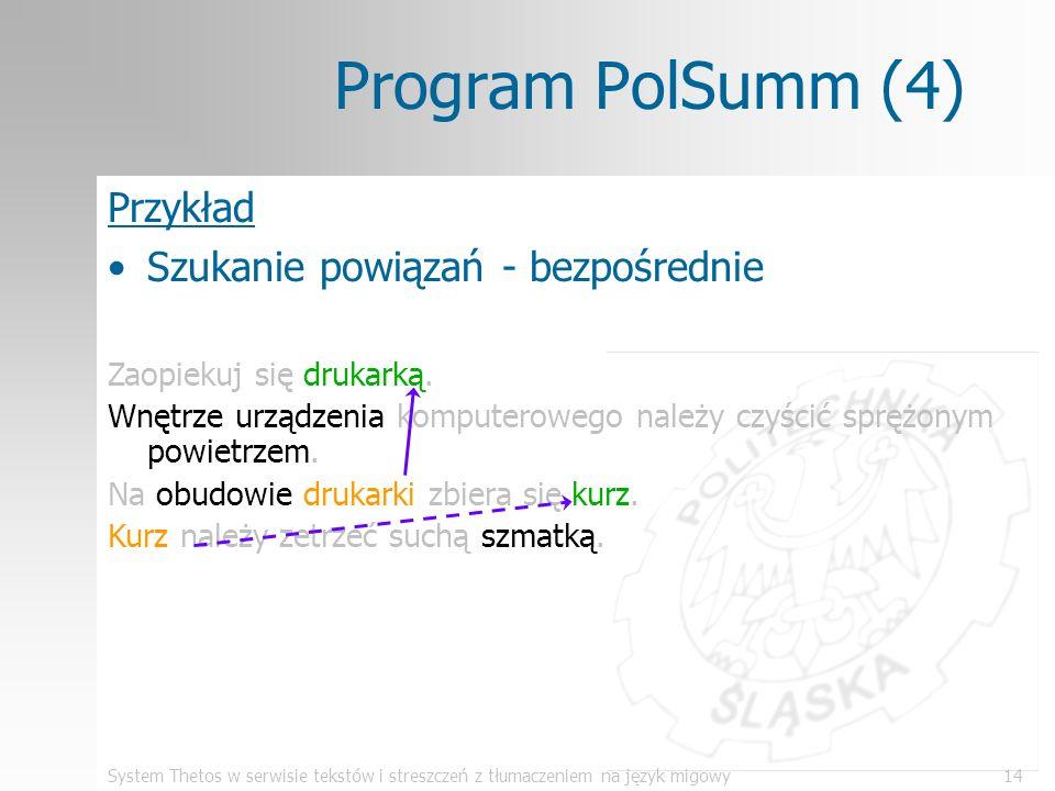 Program PolSumm (4) Przykład Szukanie powiązań - bezpośrednie
