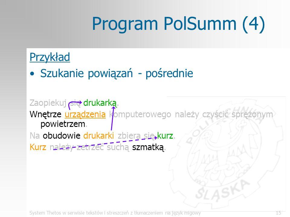Program PolSumm (4) Przykład Szukanie powiązań - pośrednie