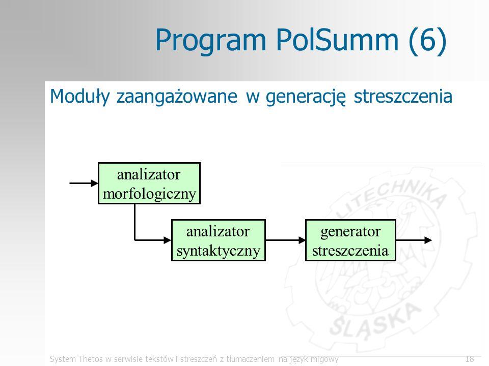 Program PolSumm (6) Moduły zaangażowane w generację streszczenia