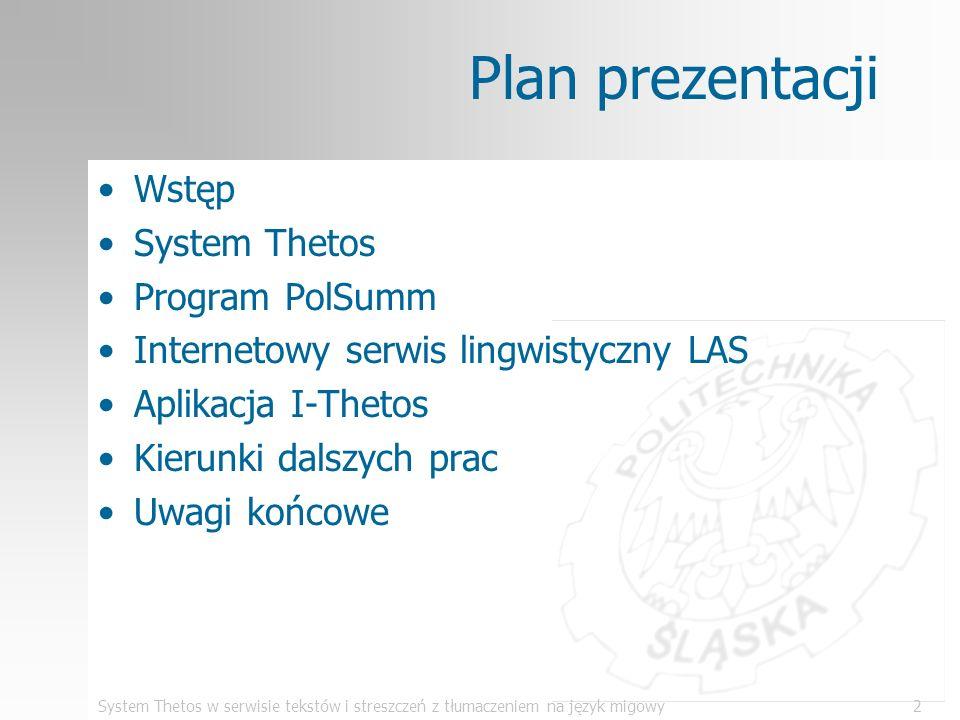 Plan prezentacji Wstęp System Thetos Program PolSumm