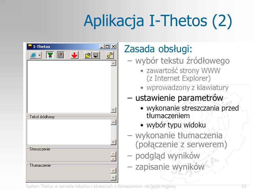 Aplikacja I-Thetos (2) Zasada obsługi: wybór tekstu źródłowego