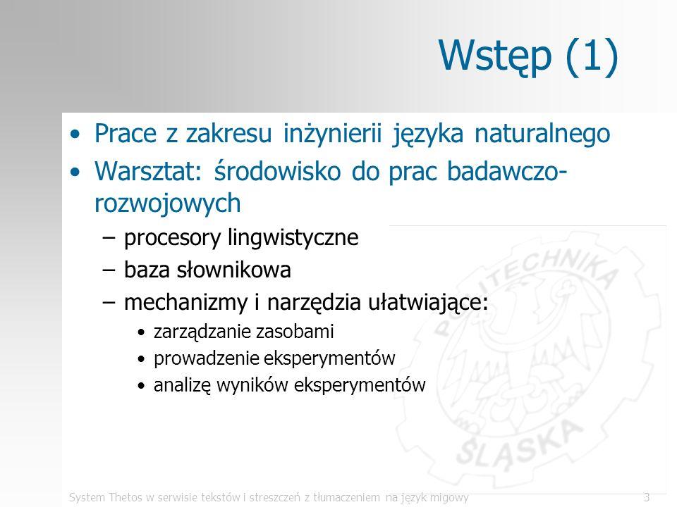 Wstęp (1) Prace z zakresu inżynierii języka naturalnego