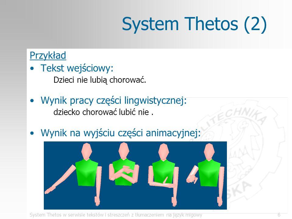 System Thetos (2) Przykład Tekst wejściowy: