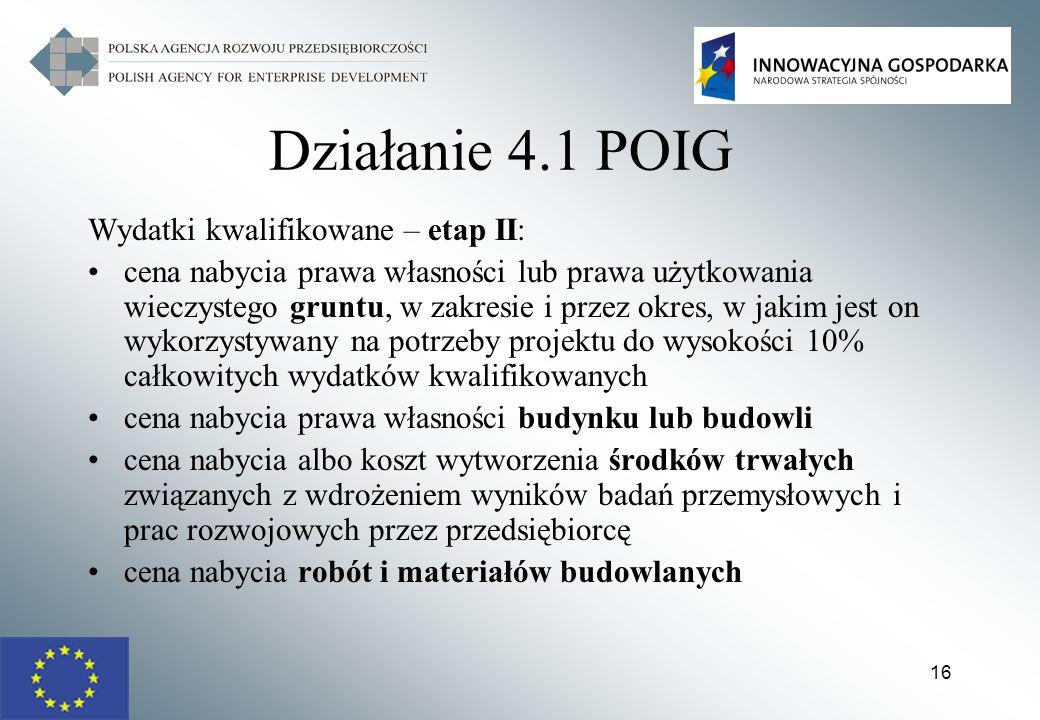 Działanie 4.1 POIG Wydatki kwalifikowane – etap II: