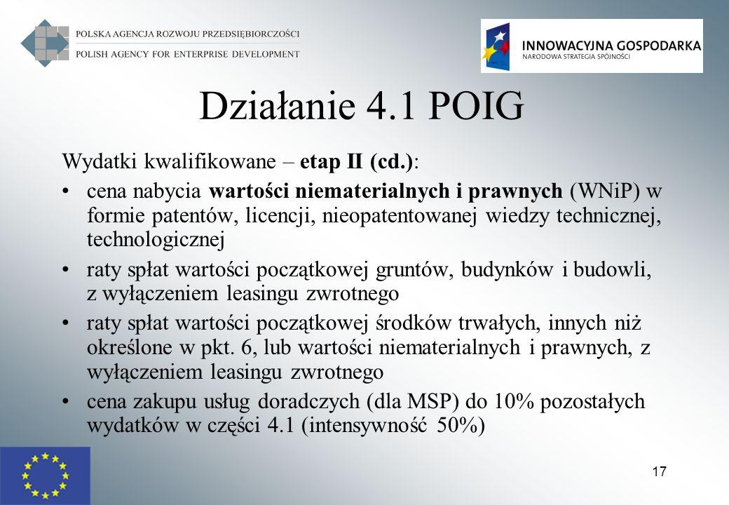 Działanie 4.1 POIG Wydatki kwalifikowane – etap II (cd.):