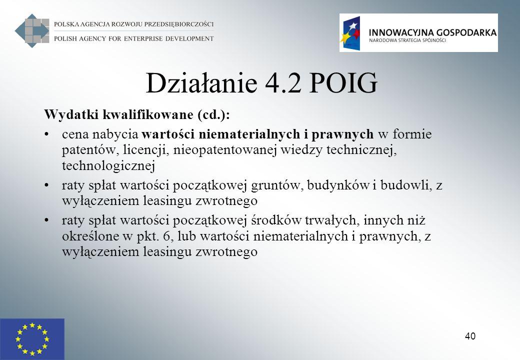 Działanie 4.2 POIG Wydatki kwalifikowane (cd.):