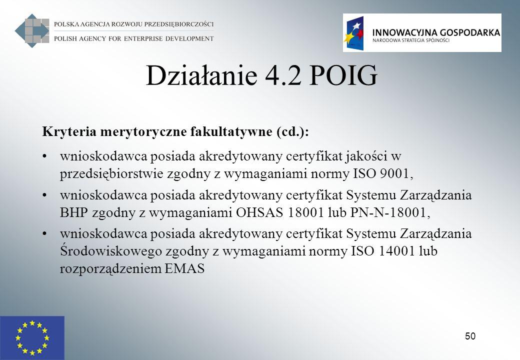 Działanie 4.2 POIG Kryteria merytoryczne fakultatywne (cd.):