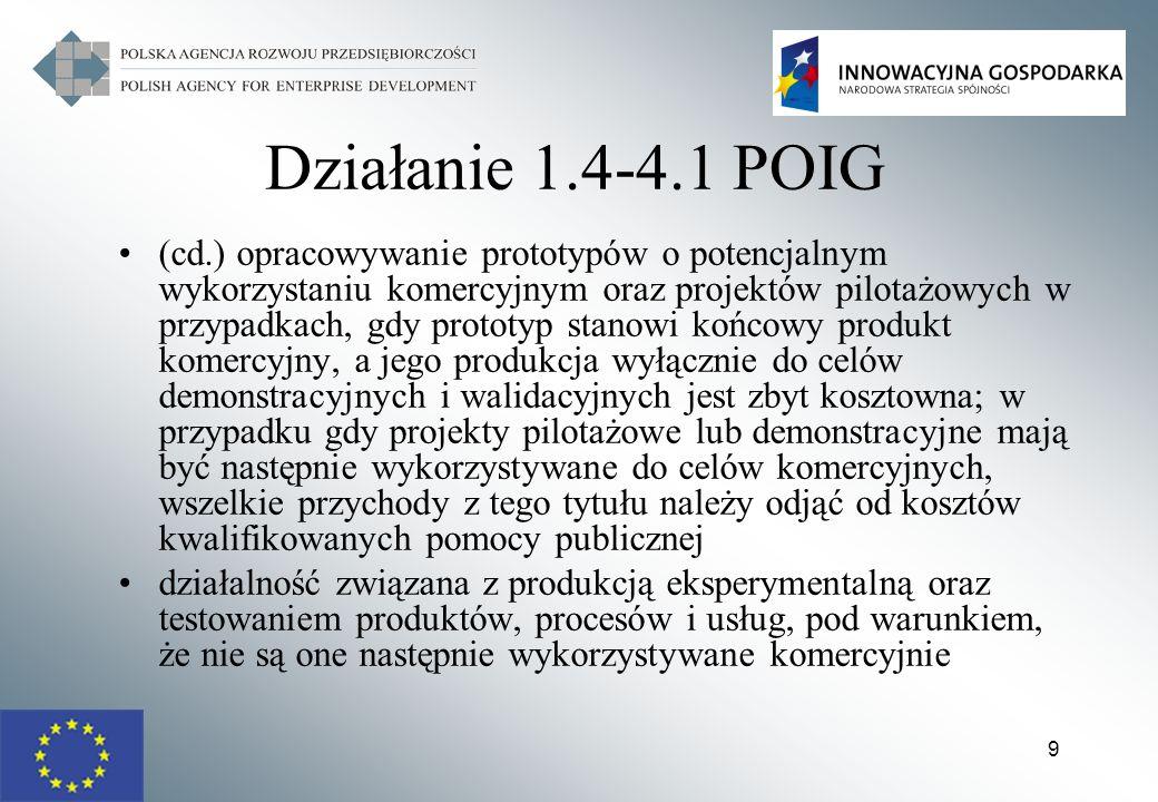 Działanie 1.4-4.1 POIG