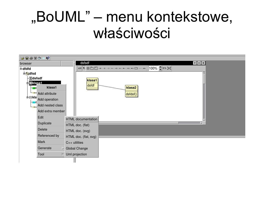 """BoUML – menu kontekstowe, właściwości"