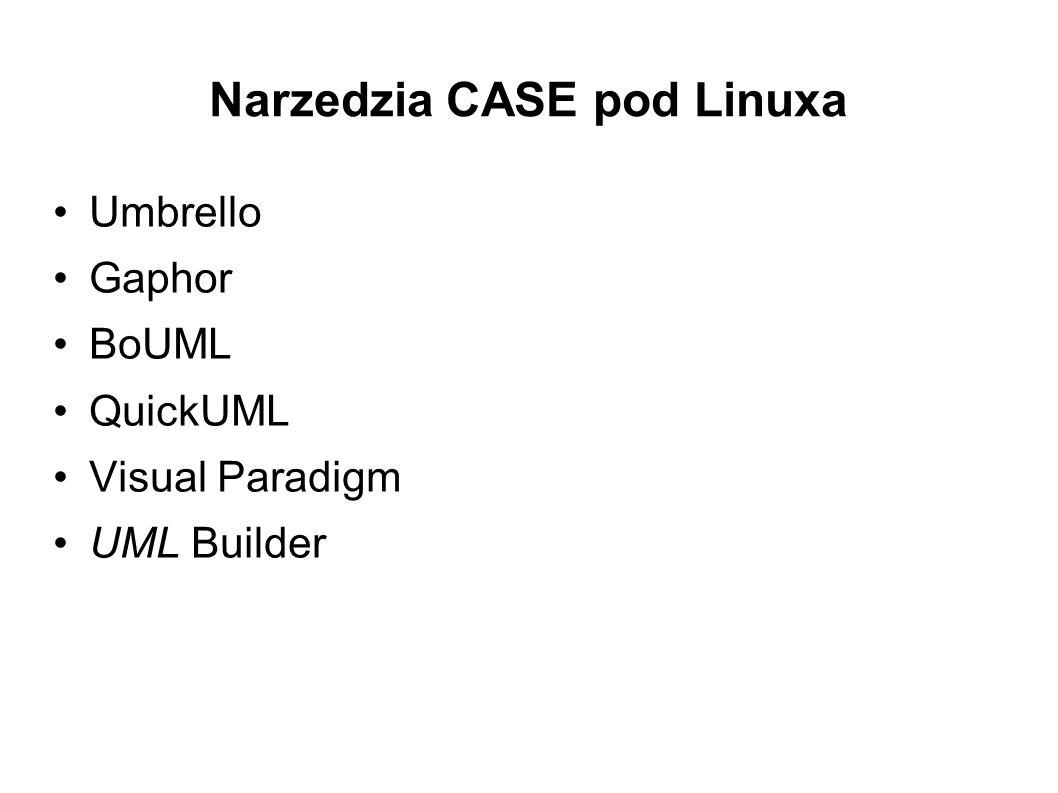 Narzedzia CASE pod Linuxa