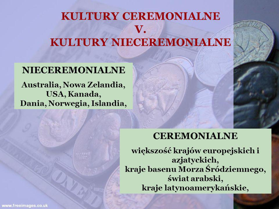 KULTURY CEREMONIALNE V. KULTURY NIECEREMONIALNE