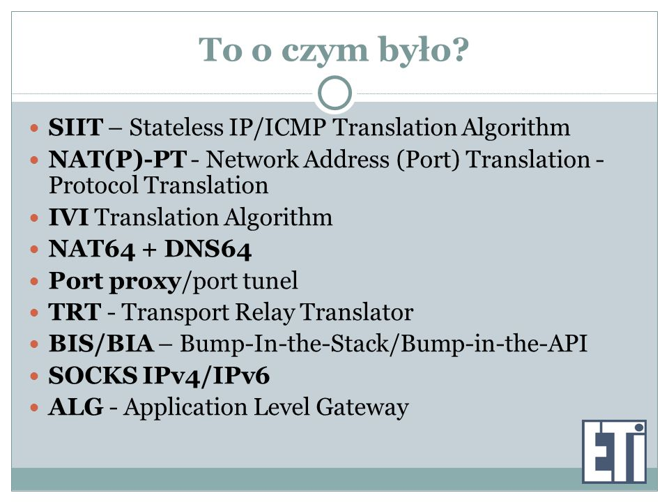 To o czym było SIIT – Stateless IP/ICMP Translation Algorithm