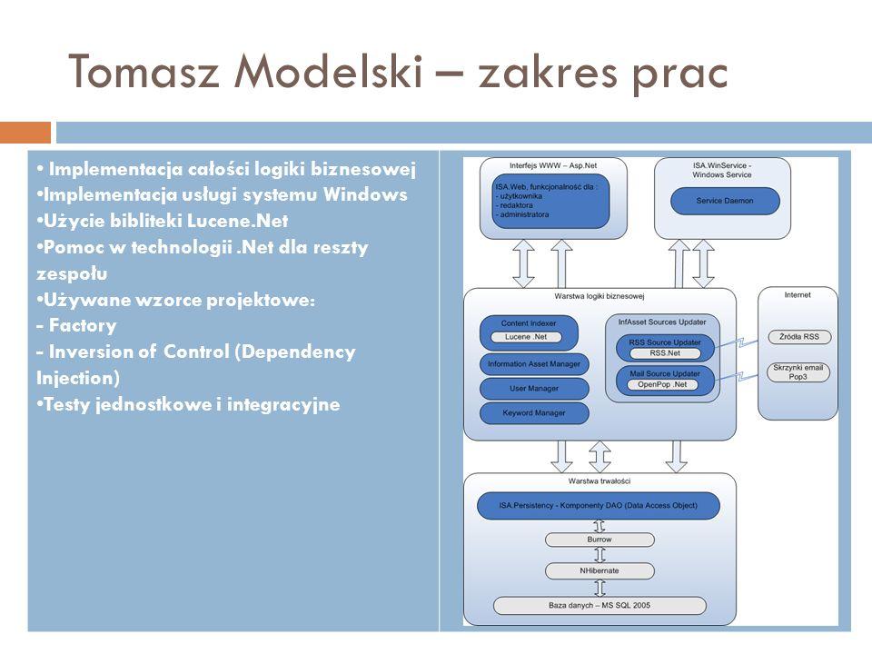 Tomasz Modelski – zakres prac