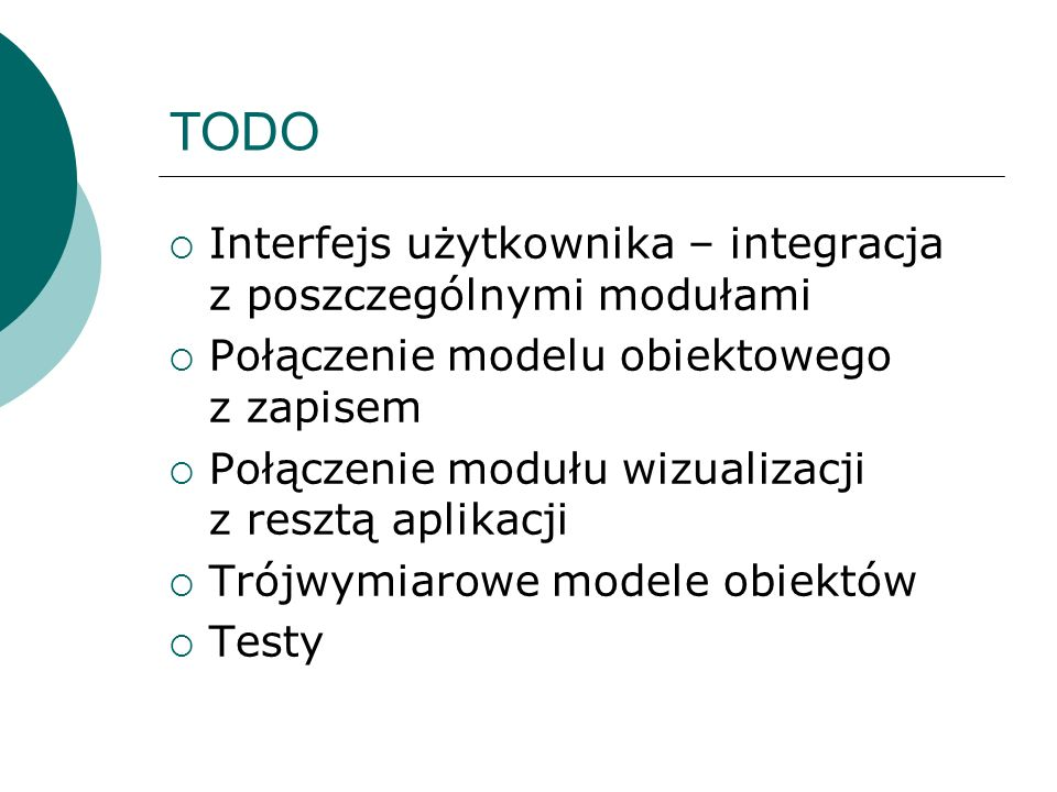 TODO Interfejs użytkownika – integracja z poszczególnymi modułami