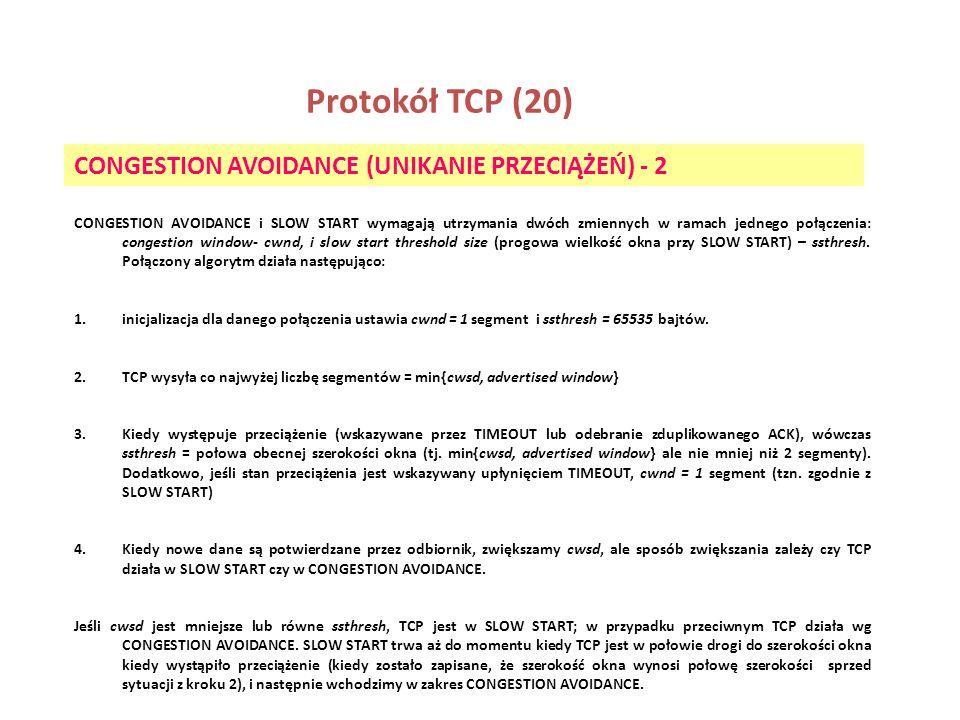 Protokół TCP (20) CONGESTION AVOIDANCE (UNIKANIE PRZECIĄŻEŃ) - 2