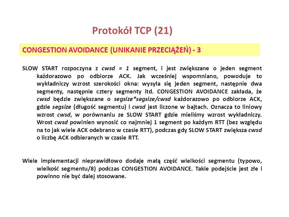 Protokół TCP (21) CONGESTION AVOIDANCE (UNIKANIE PRZECIĄŻEŃ) - 3