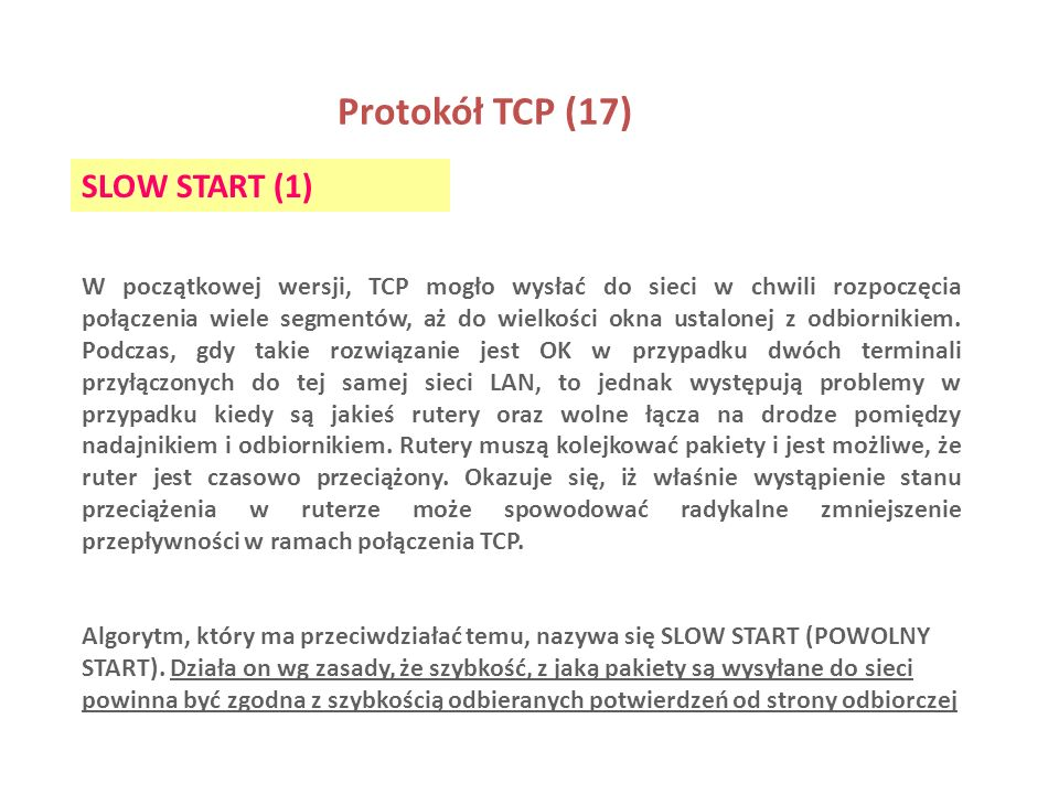 Protokół TCP (17) SLOW START (1)
