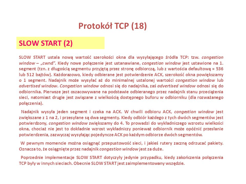 Protokół TCP (18) SLOW START (2)