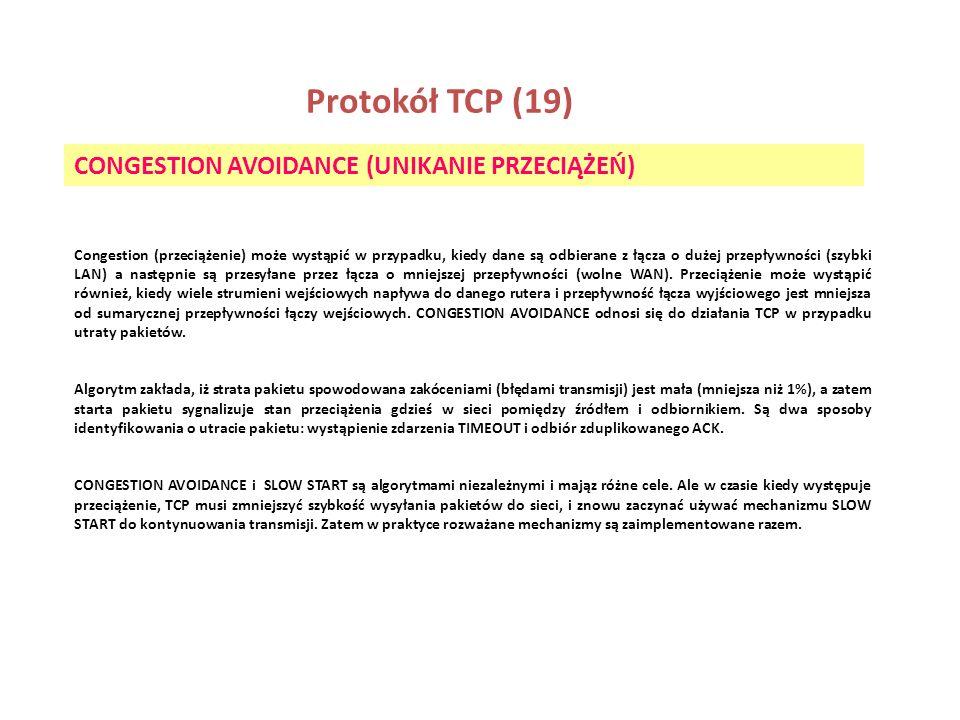 Protokół TCP (19) CONGESTION AVOIDANCE (UNIKANIE PRZECIĄŻEŃ)