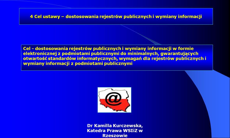 4 Cel ustawy – dostosowania rejestrów publicznych i wymiany informacji