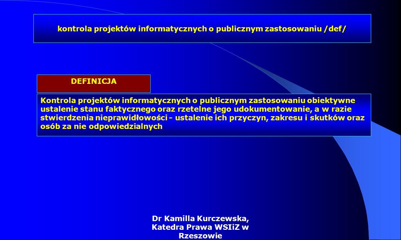 kontrola projektów informatycznych o publicznym zastosowaniu /def/