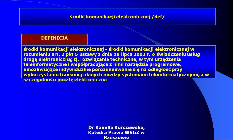 środki komunikacji elektronicznej /def/