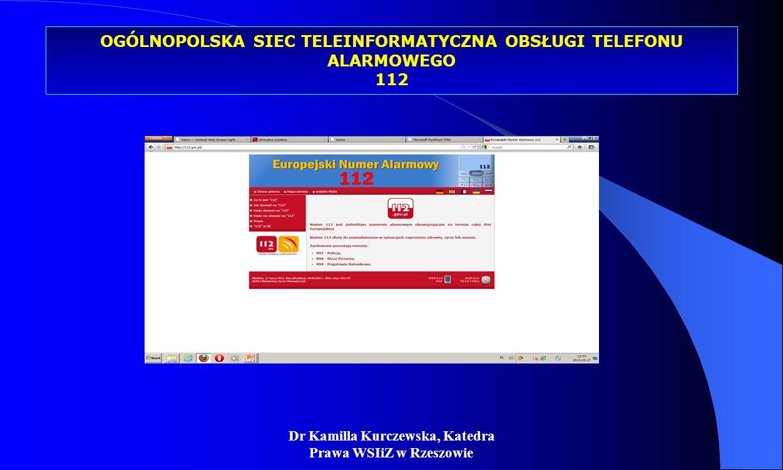 OGÓLNOPOLSKA SIEC TELEINFORMATYCZNA OBSŁUGI TELEFONU ALARMOWEGO 112