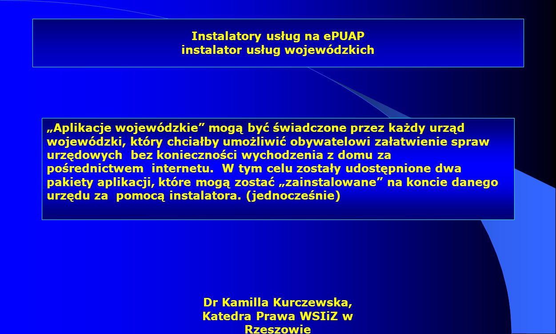 Instalatory usług na ePUAP instalator usług wojewódzkich