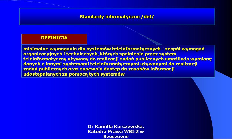 Standardy informatyczne /def/