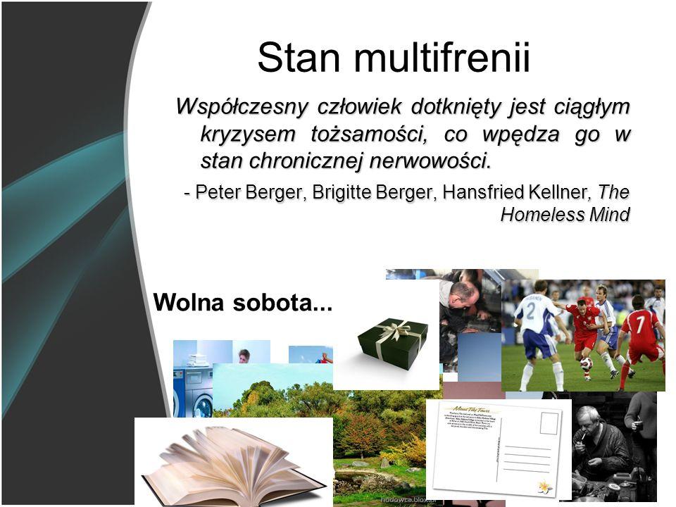 Stan multifrenii Wolna sobota.....