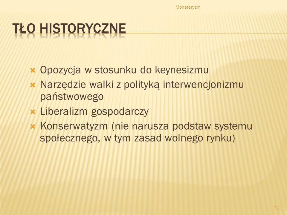 Tło historyczne Opozycja w stosunku do keynesizmu