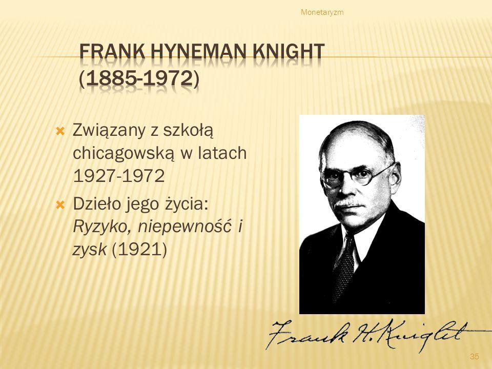 Frank Hyneman Knight (1885-1972)