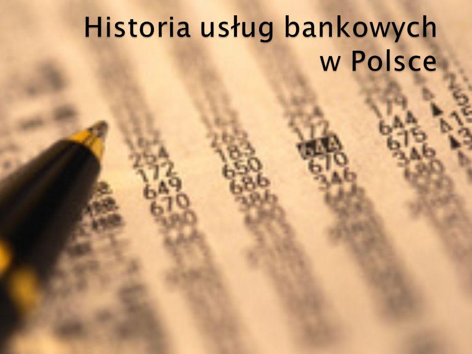 Historia usług bankowych w Polsce