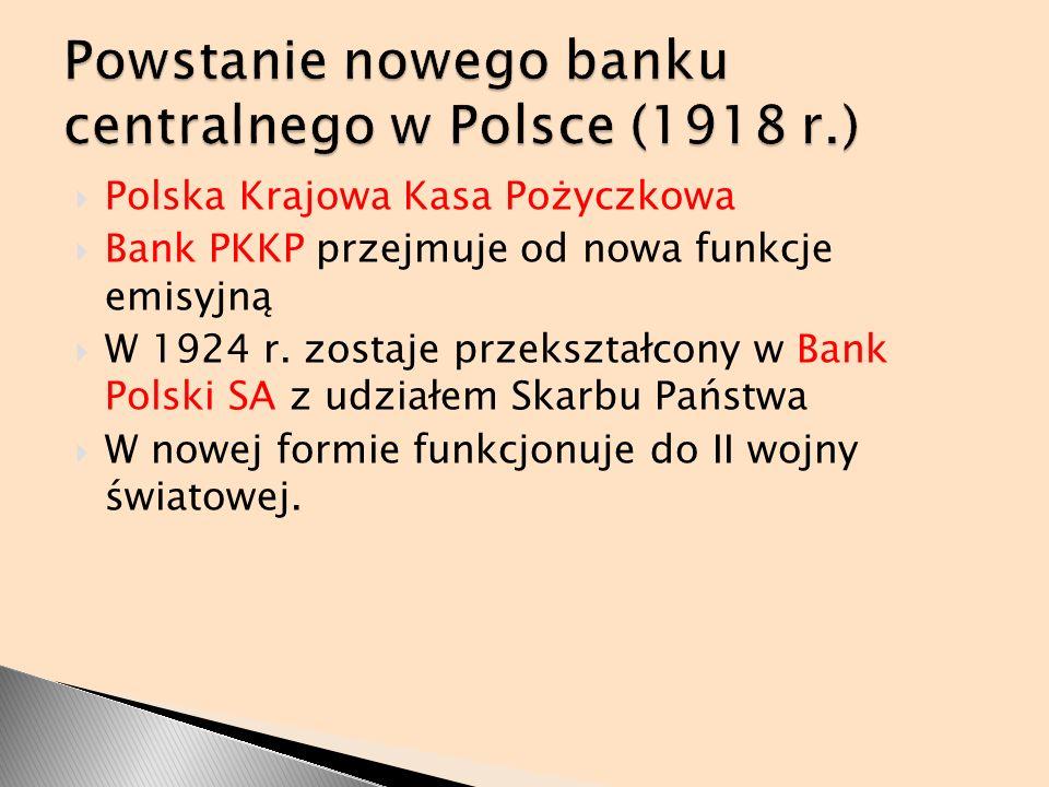 Powstanie nowego banku centralnego w Polsce (1918 r.)