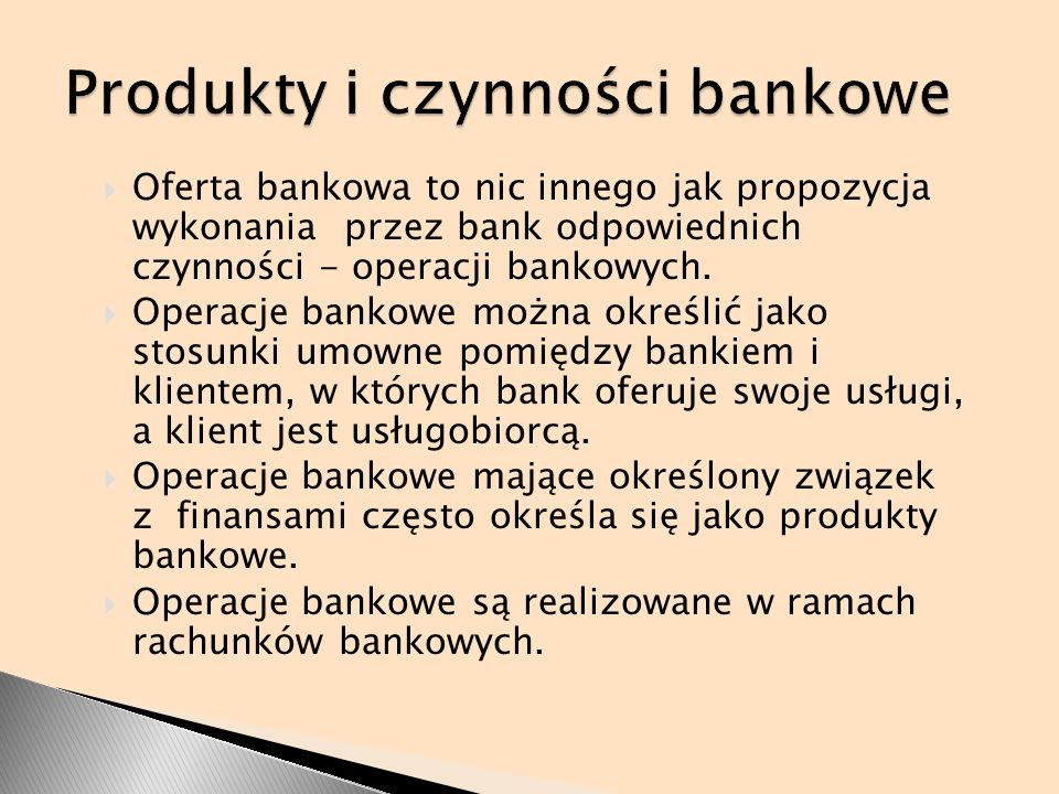 Produkty i czynności bankowe