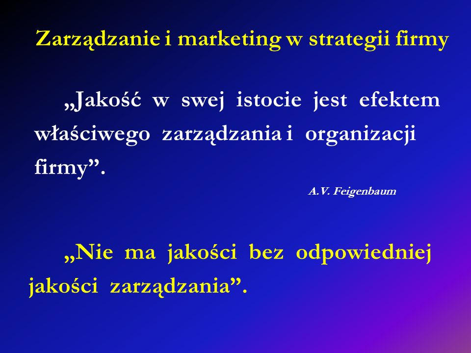 Zarządzanie i marketing w strategii firmy