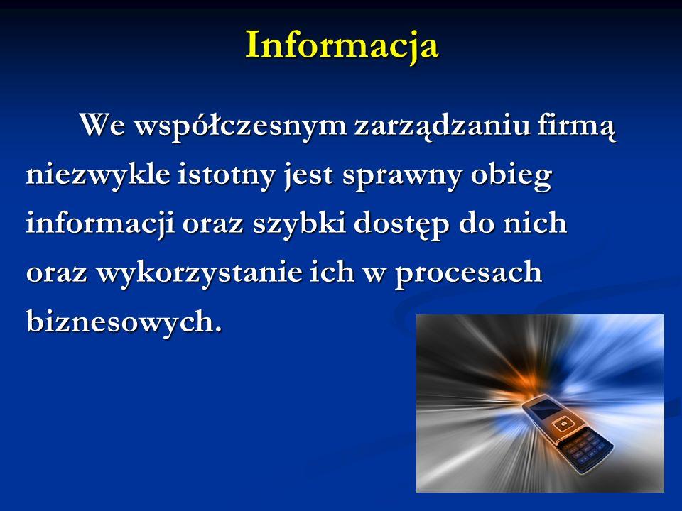 Informacja niezwykle istotny jest sprawny obieg