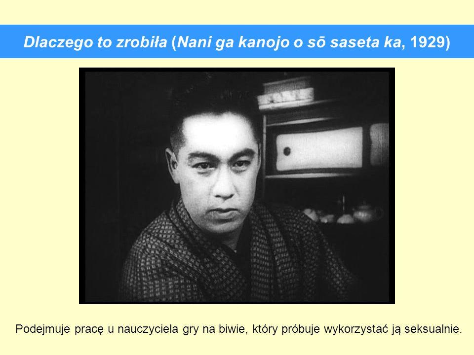 Dlaczego to zrobiła (Nani ga kanojo o sō saseta ka, 1929)