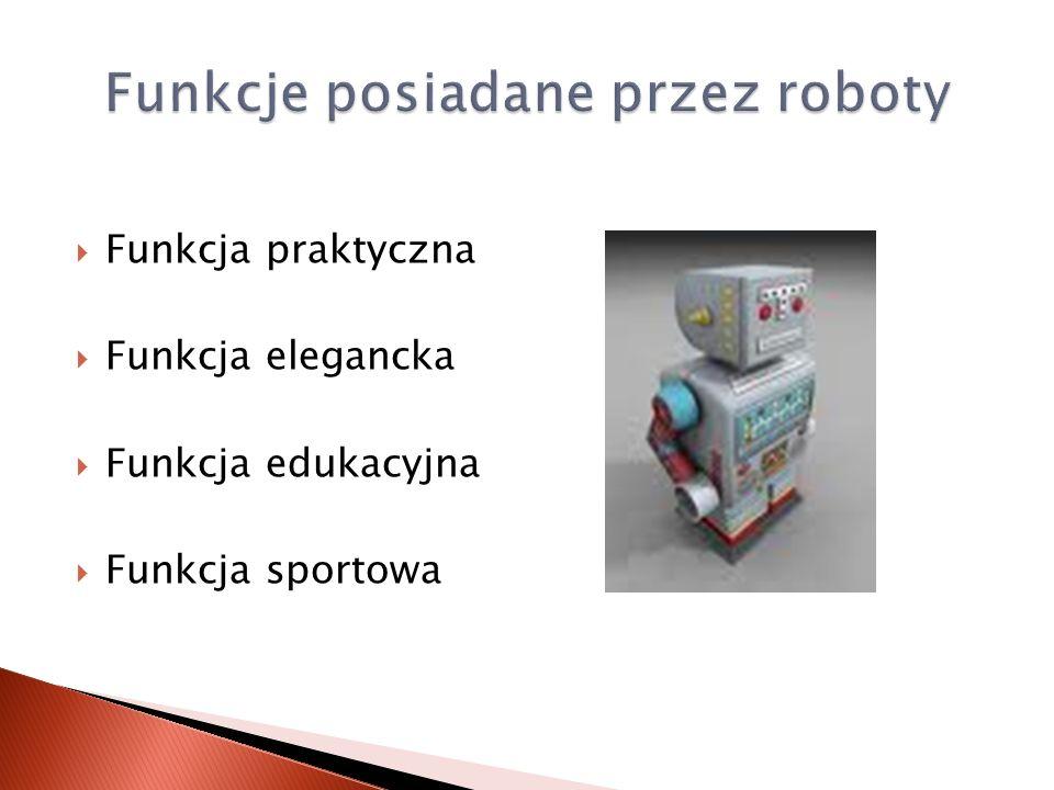 Funkcje posiadane przez roboty