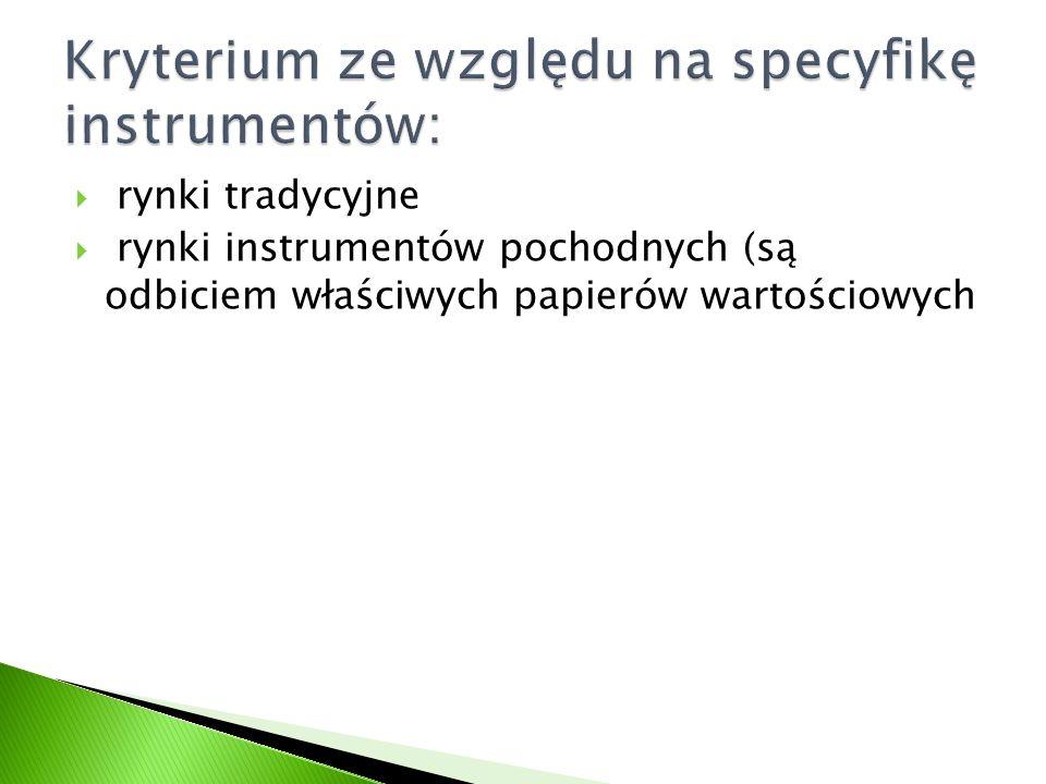 Kryterium ze względu na specyfikę instrumentów: