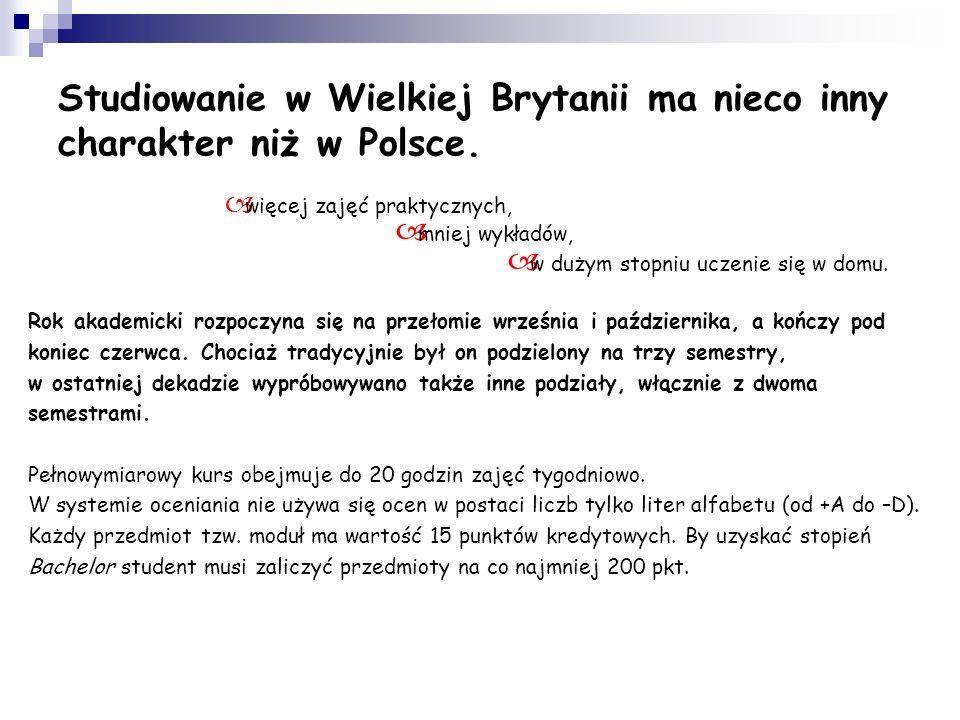 Studiowanie w Wielkiej Brytanii ma nieco inny charakter niż w Polsce.